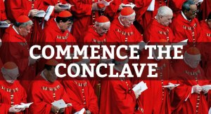 Today is the beginning of the Conclave. It is also the fourth Tuesday of Lent. Source: Lifeteen.com